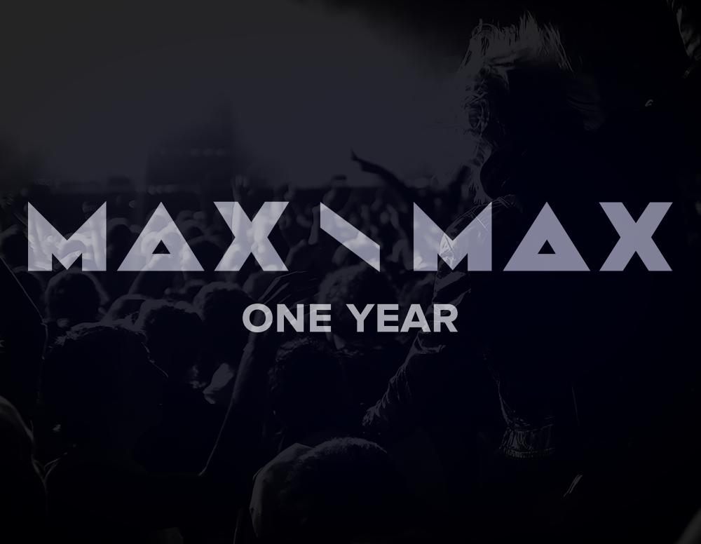 MAX \ MAX productions исполняется 1 год!